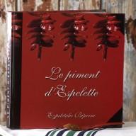 Le Piment d'Espelette - Le Livre